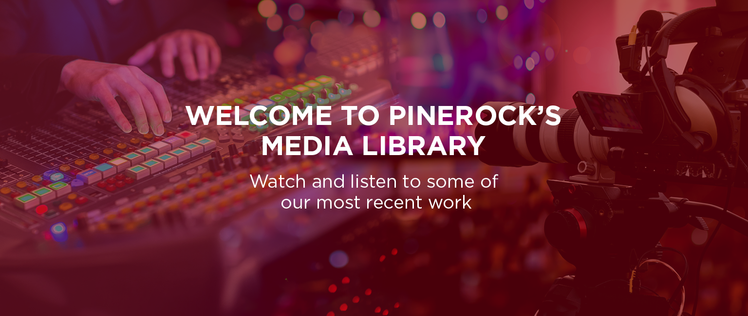 PineRock Media Library